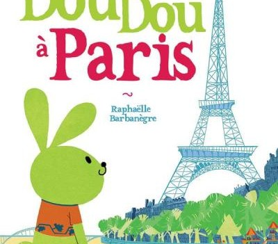 « La folle aventure de Doudou à Paris »  Editions Graine 2  septembre 2013
