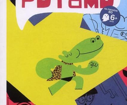 « Super Potamo »  bd jeunesse  Bang ediciones  septembre 2013